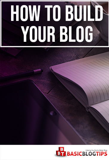 How to Build Your Blog