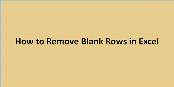 How To Remove Blank Rows In Excel
