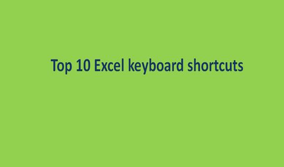 Top 10 Excel keyboard shortcuts
