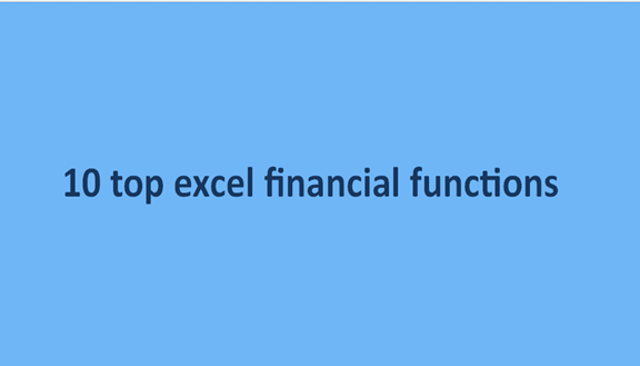 10 top excel financial functions