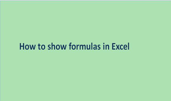 Excel: How to show formulas