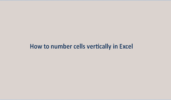 You are currently viewing How to number cells vertically in Excel