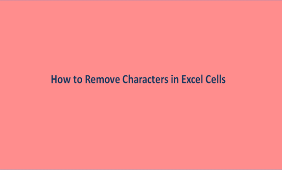 You are currently viewing How to Remove Characters in Excel Cells