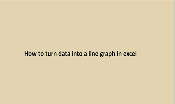 Read more about the article How to turn data into a line graph in excel