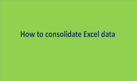 How to consolidate Excel data
