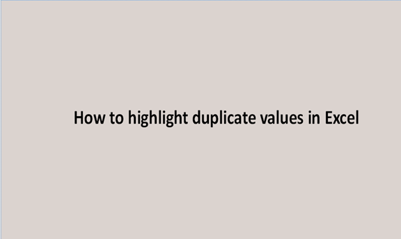 How to highlight duplicate values in Excel