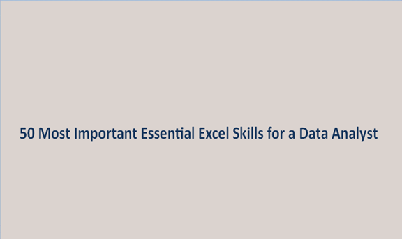 Read more about the article 50 Most Important Essential Excel Skills for a Data Analyst