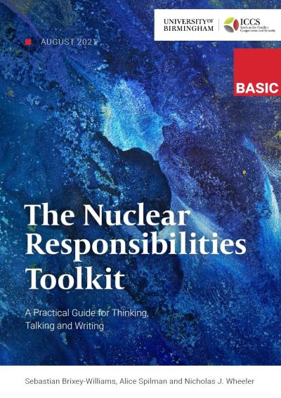 The Nuclear Responsibilities front cover, date: August 2021 with ICCS and BASIC logo