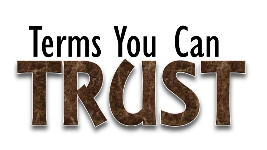 Terms you can trust