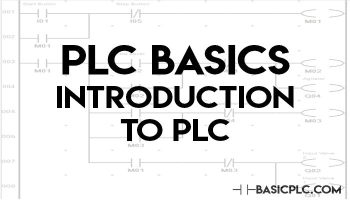 PLC Basics: Introduction to PLC