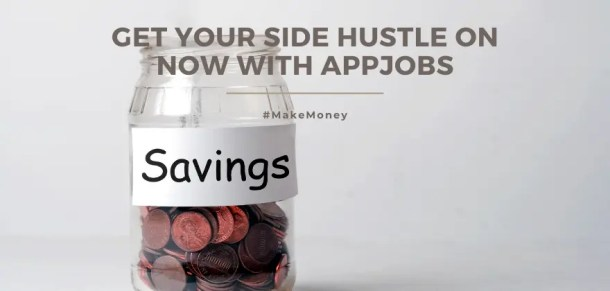 Get Your Side Hustle On Now With AppJobs