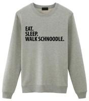 Eat Sleep Walk Schnoodle Sweatshirt