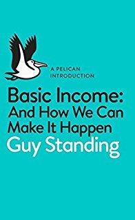 Basic Income And How Can We Make It Happen Boek omslag