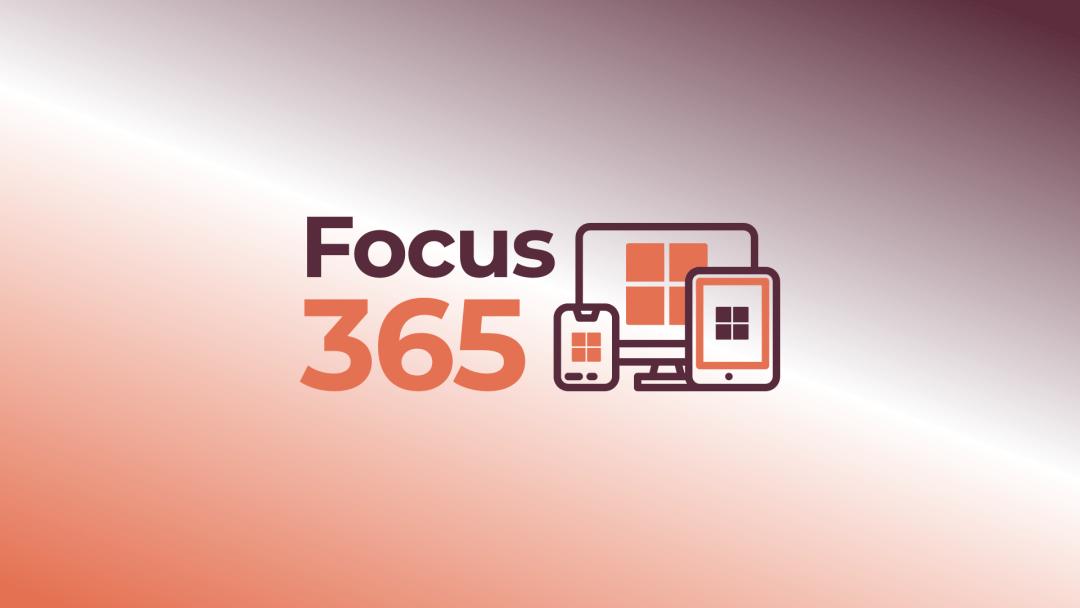 Focus 365 – Microsoft 365 Security