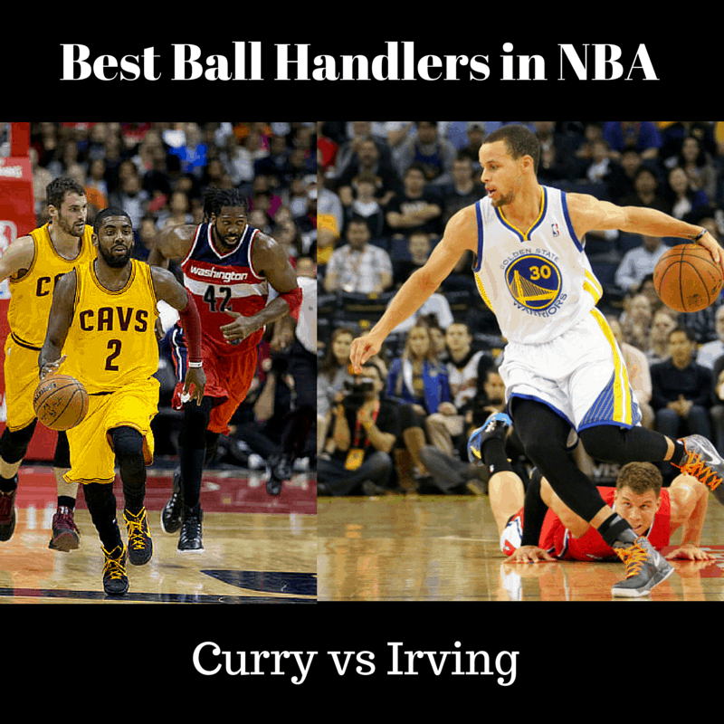Best Ball Handlers in NBA - Curry vs Irving