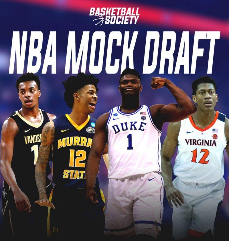 2019 NBA Mock Draft Version 1....