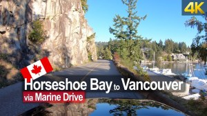 Scenic Drive along Marine Drive Road from Horseshoe Bay to Downtown Vancouver 🇨🇦