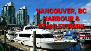 Exploring Vancouver's Coal Harbour & Stanley Park - What to do Vancouver, BC, Canada