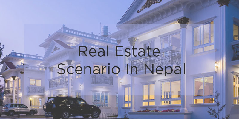 State Of Real Estate In Nepal 2018