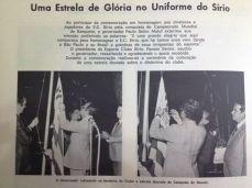 Paulo Maluf, então governador estadual, colocou a estrela de campeão no escudo do Sírio