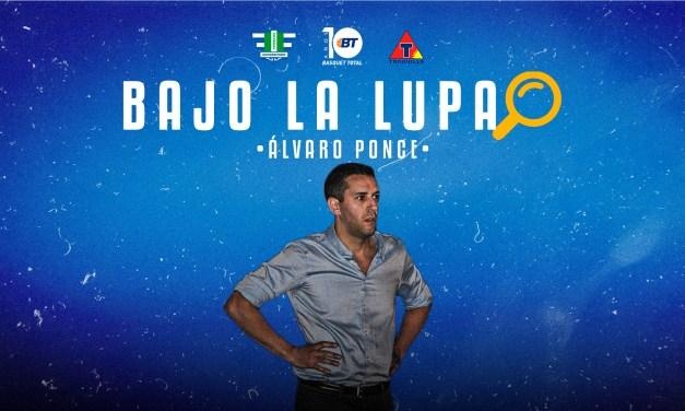 Bajo la lupa de Álvaro Ponce