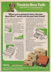1976 Old Pal tackle box ad featuring the standard box of the day, the hip-roof. One note, though, is the spinnerbait box design that I personally still prefer.