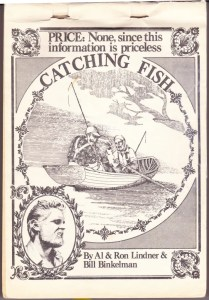 The 1974 edition of Catching Fish by Al & Ron Lindner and Bill Binkelman.