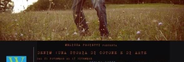"""""""Denim: una storia di cotone e di arte"""" il progetto itinerante ideato da Melissa Proietti"""