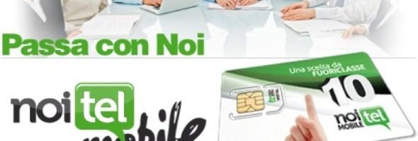 Noitel Italia presenta Noitel Mobile, l'offerta mobile per veri fuoriclasse