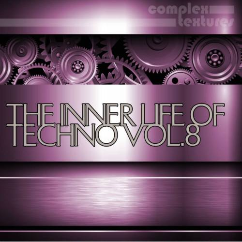 The Inner Life Of Techno, Vol. 8