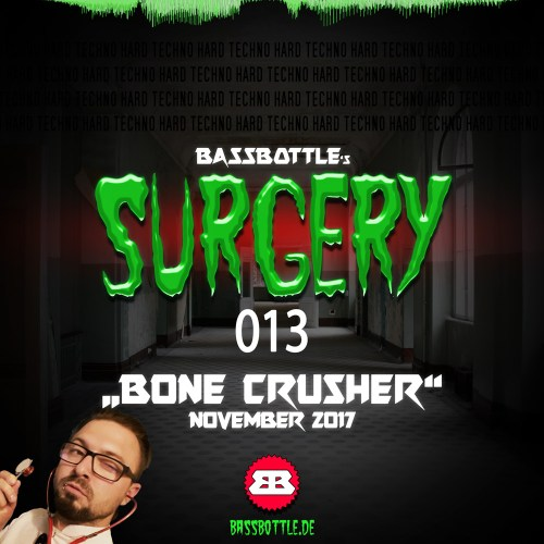 Surgery 013: Bone Crusher