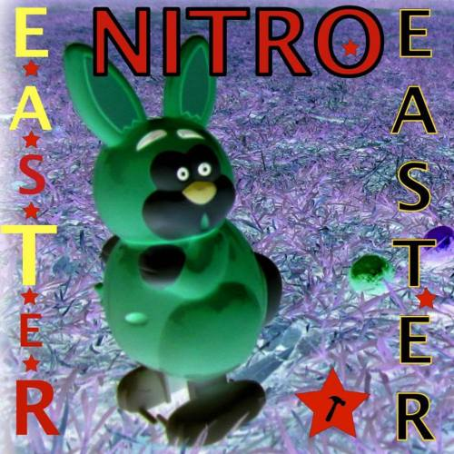 Sick Planet Pankow presents: EASTER NITRO