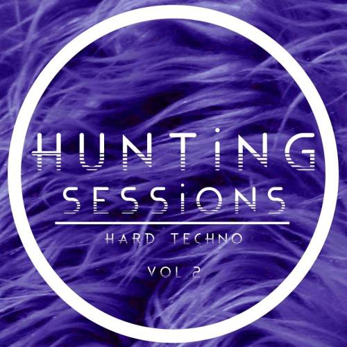 Hunting Sessions, Vol. 2 – Hard Techno
