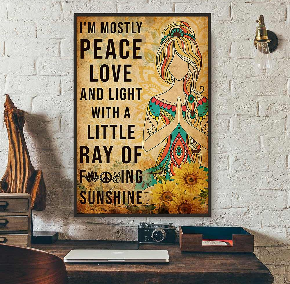 Download I'm mostly peace love and light with a little ray of ...