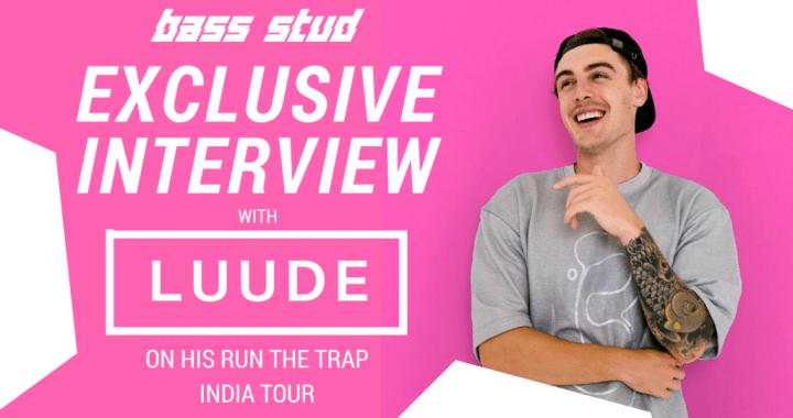 Bass Talks With LUUDE