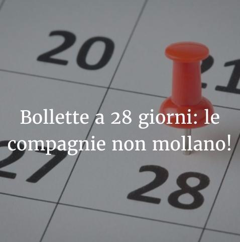 Bollette a 28 giorni: le compagnie non mollano