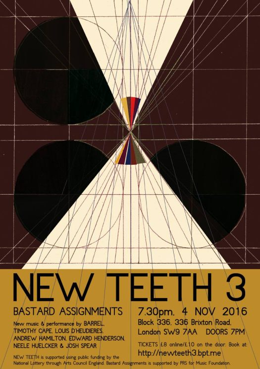 New Teeth 3: 4 Nov 2016, Block 336, Brixton