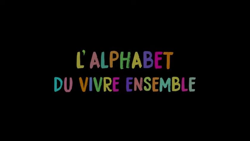 Apprenons L'Alphabet du vivre ensemble !