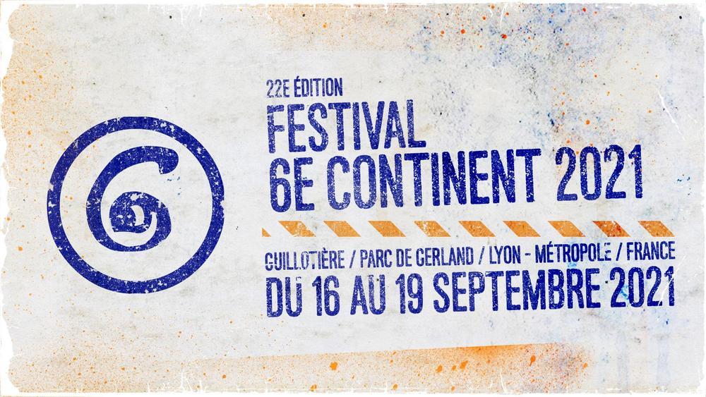 Festival du 6e Continent 2021 : la prog