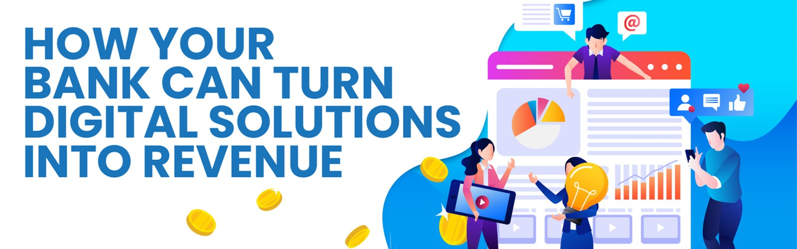 How-Banks-Can-Turn-Digital-Solutions-into-Revenue---1600x528