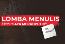 """Mau Hadiah Total Rp10 Juta? Ikuti Lomba Menulis """"Saya Merah Putih"""""""