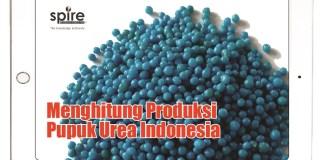 Menghitung Produksi Pupuk Urea Indonesia