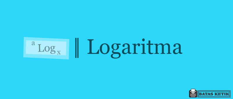 logaritma matematika kelas 10