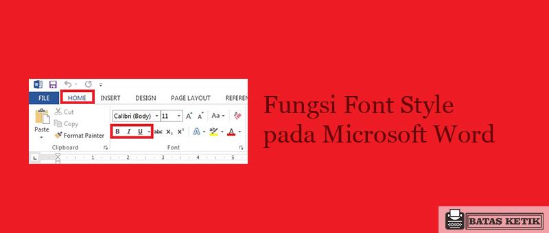 Fungsi font style pada microsoft word