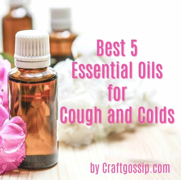 Best 5 Essential Oils for Cough and Colds
