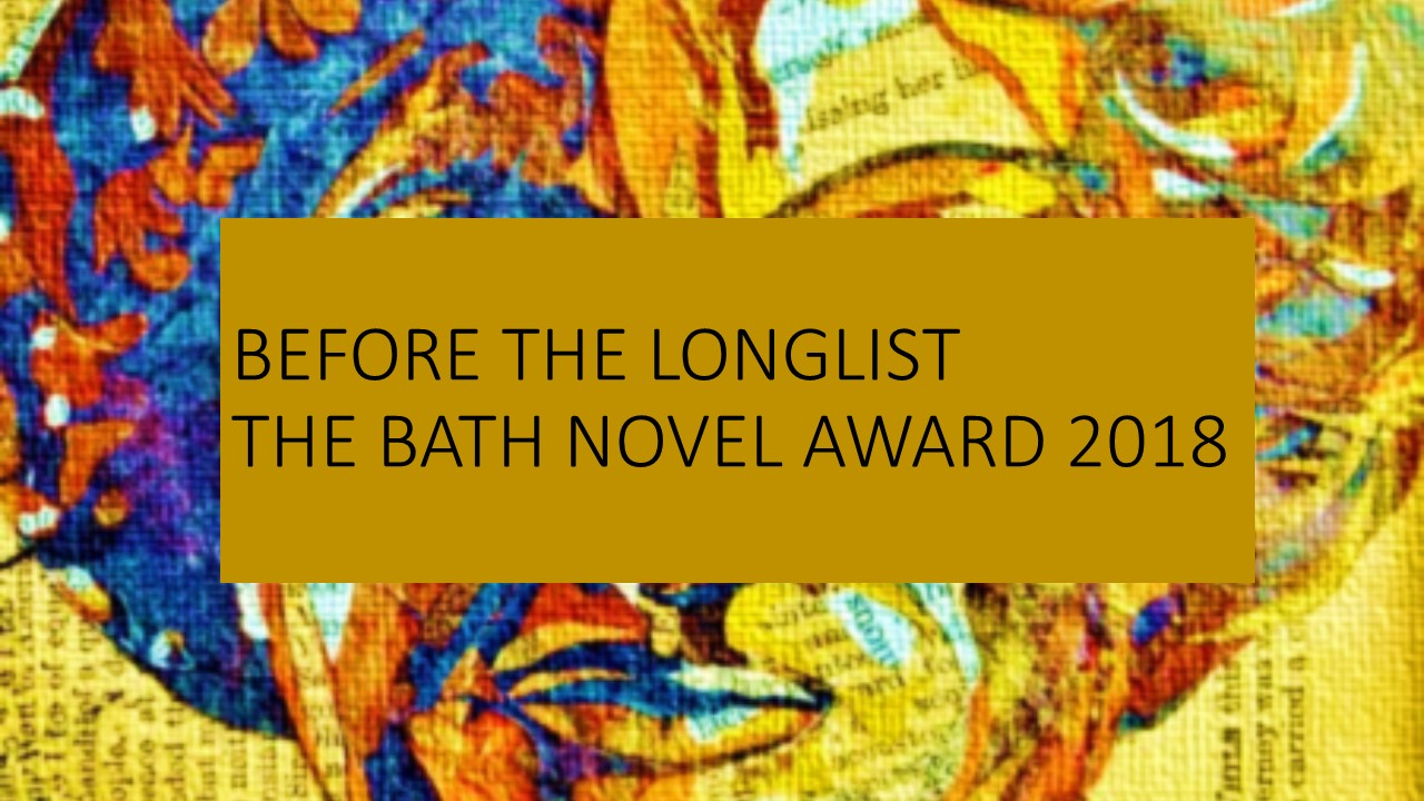 The Bath Novel Award 2018 – latest update
