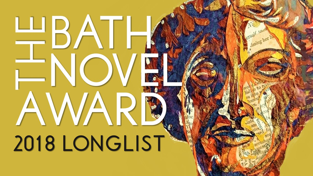 The Bath Novel Award 2018 Longlist