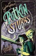 Cover for Bath Children's Novel Award shortlisted Potkin and Stubbs