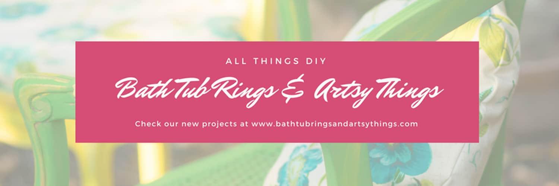 bath tub rings and artsy things diy