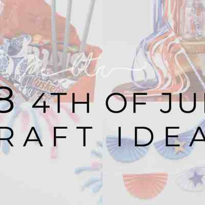 28 4th of July Craft Ideas for your 4th of July Party